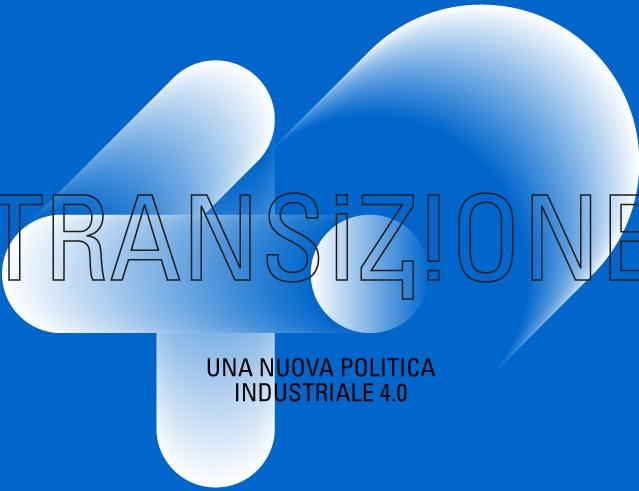 Piano Transizione 4.0: online la nuova sezione del sito MISE