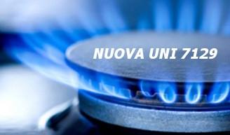 NUOVA UNI 7129 PER GLI IMPIANTI DOMESTICI A GAS